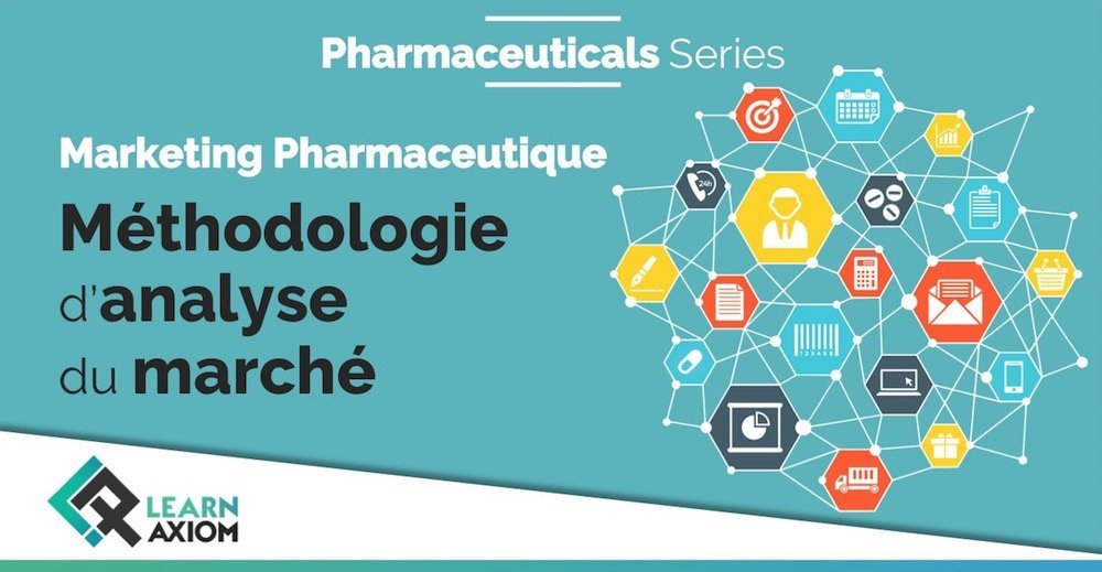 Formation pratique entreprise sur les méthodes d'analyse du marché pharmaceutique