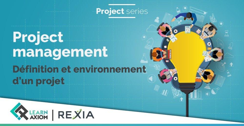 Formation pratique entreprise sur la définition et l'environnement d'un projet
