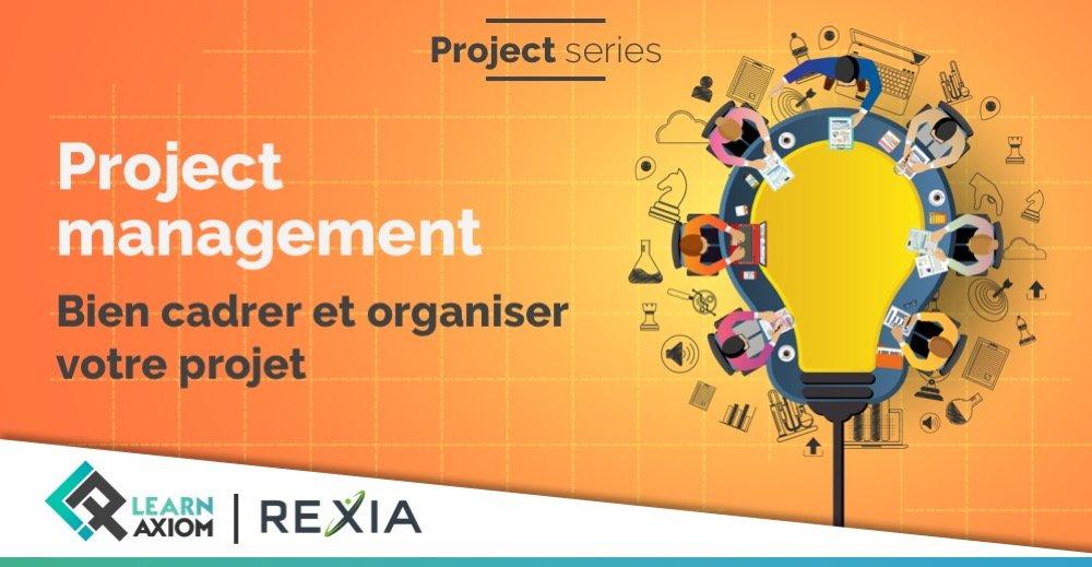 Formation pratique entreprise sur comment bien cadrer et organiser votre projet