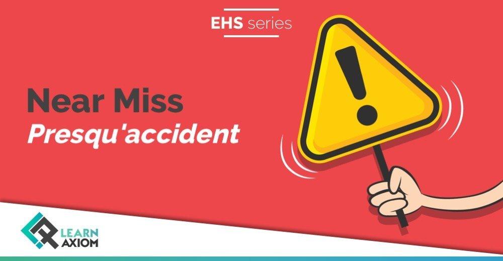 Formation pratique entreprise sur la gestion des presqu'accidents (Near Miss) en entreprise