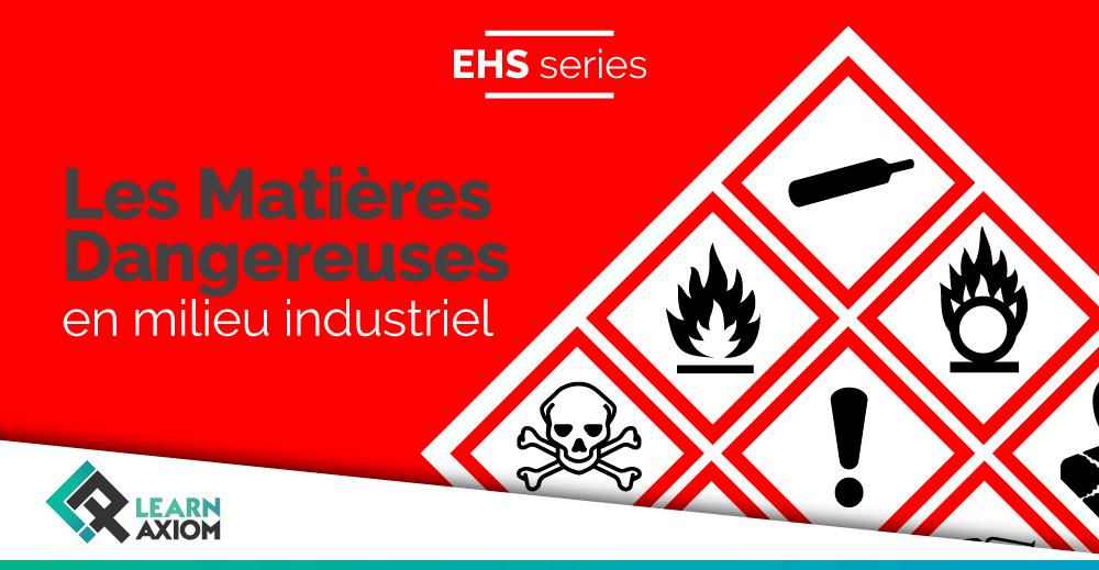 Formation pratique entreprise sur les matières dangereuses en milieu industriel