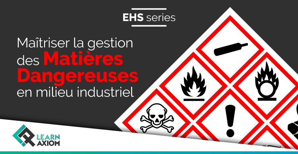 Formation pratique entreprise sur la gestion des matières dangereuses en milieu industriel